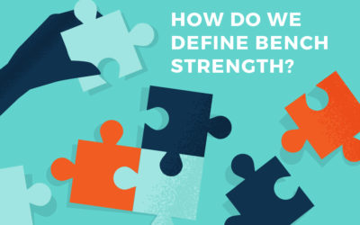Getting in Shape: Improving Your Organization's Bench Strength
